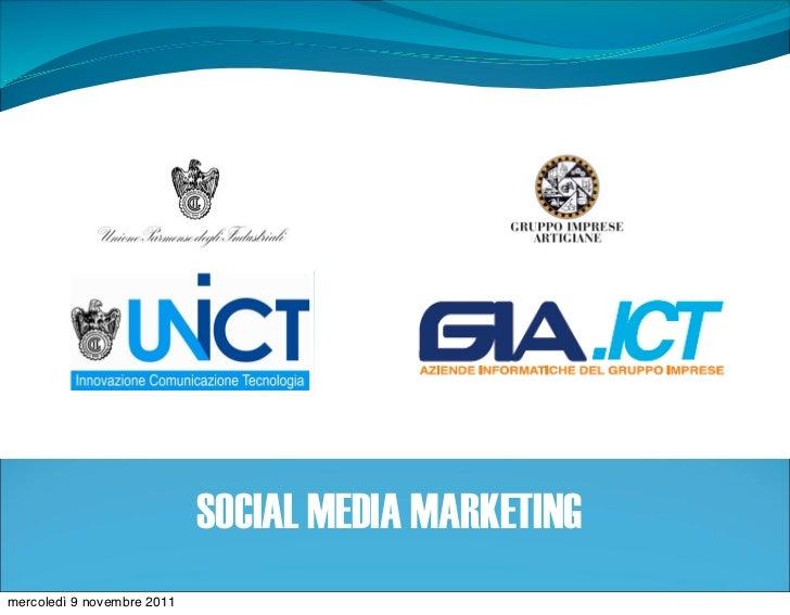 SOCIAL MEDIA MARKETINGmercoledì 9 novembre 2011