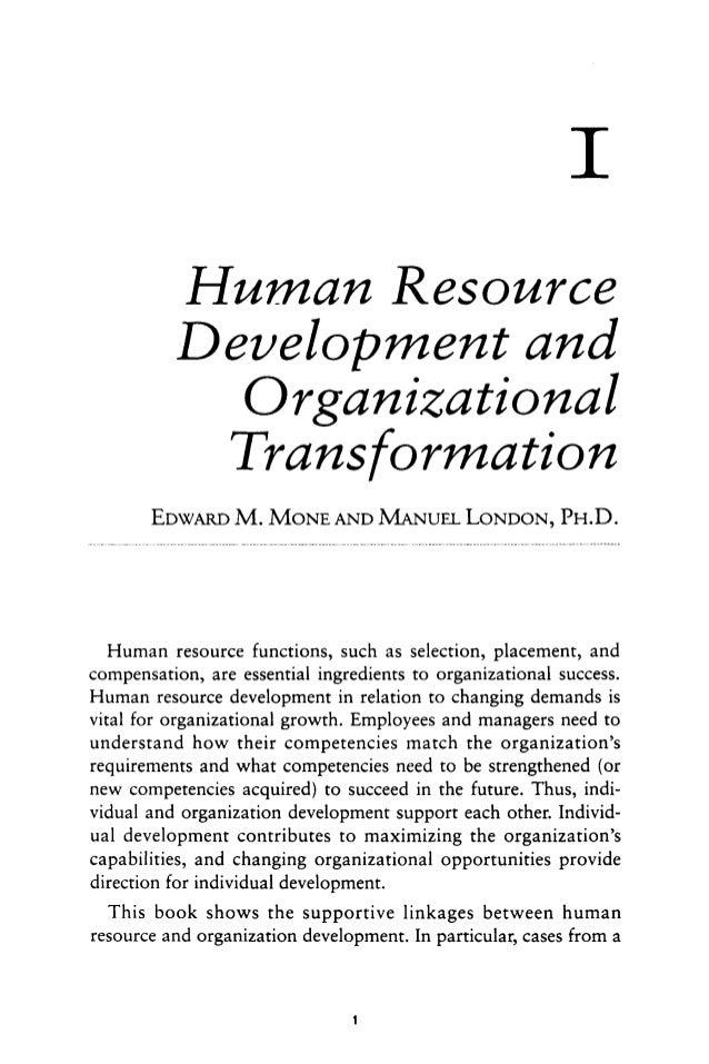 I Human Resource Develobment and Orgdnizational Transformation EDWARDM. MONEAND MANUELLONDON,PH.D. Human resource function...