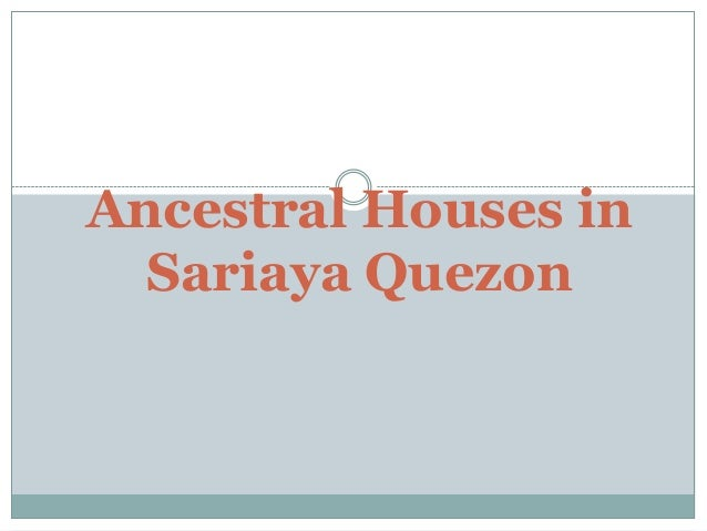 Ancestral Houses in  Sariaya Quezon