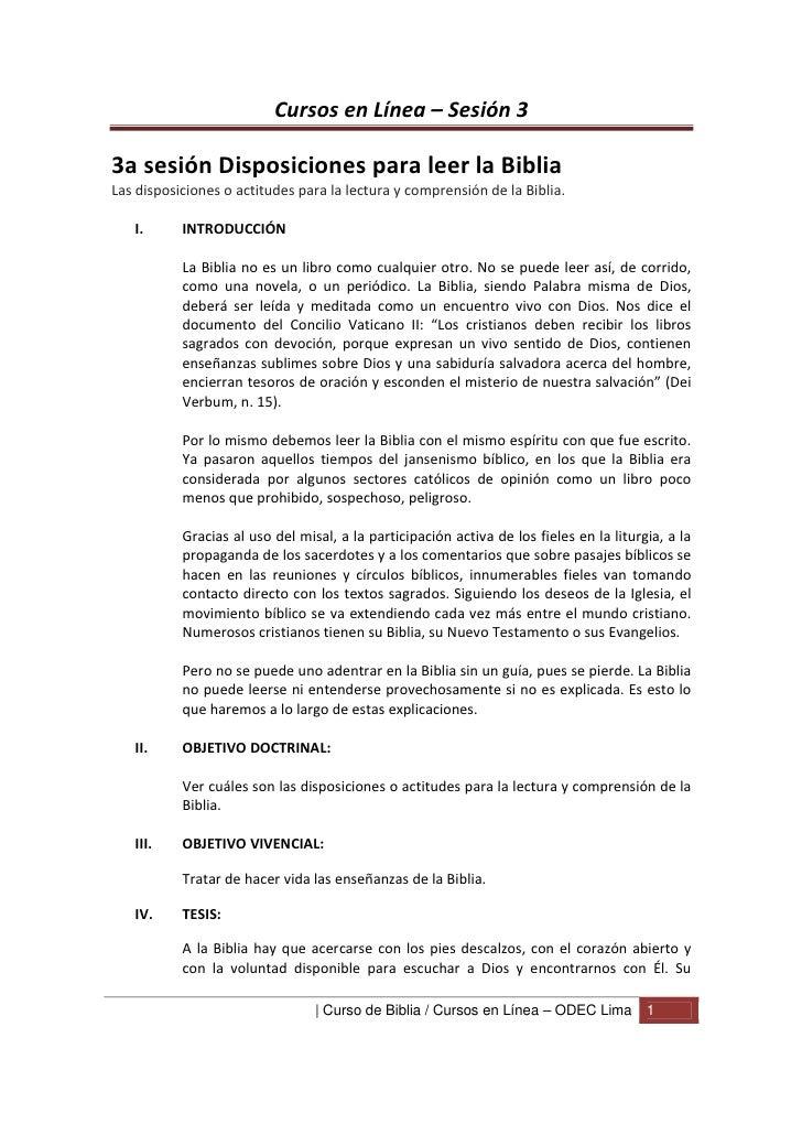 Cursos en Línea – Sesión 33a sesión Disposiciones para leer la BibliaLas disposiciones o actitudes para la lectura y compr...