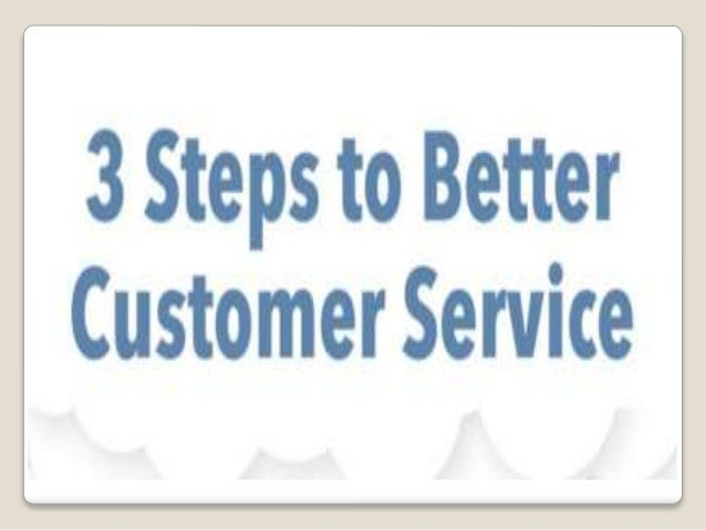 3 Steps to Better Customer Service