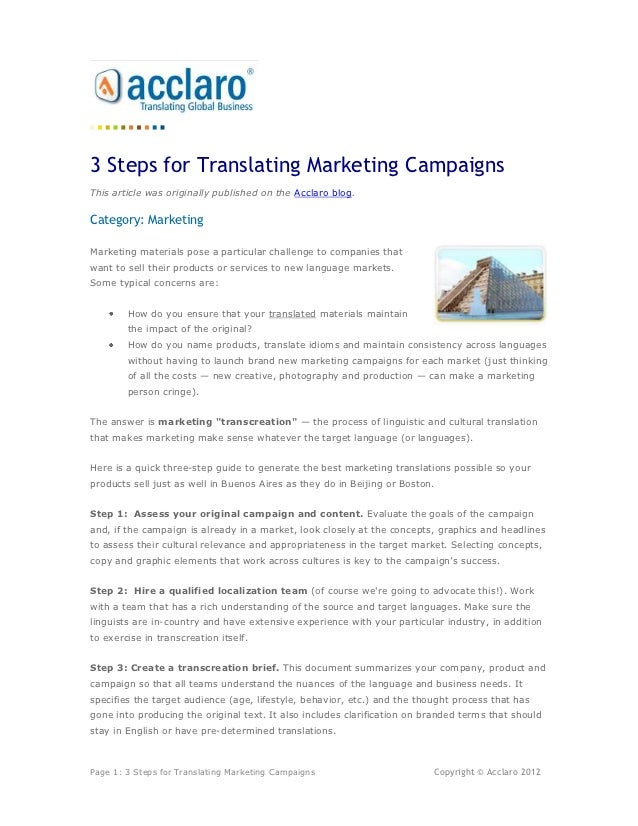 3 Steps for Translating Marketing CampaignsThis article was originally published on the Acclaro blog.Category: MarketingMa...