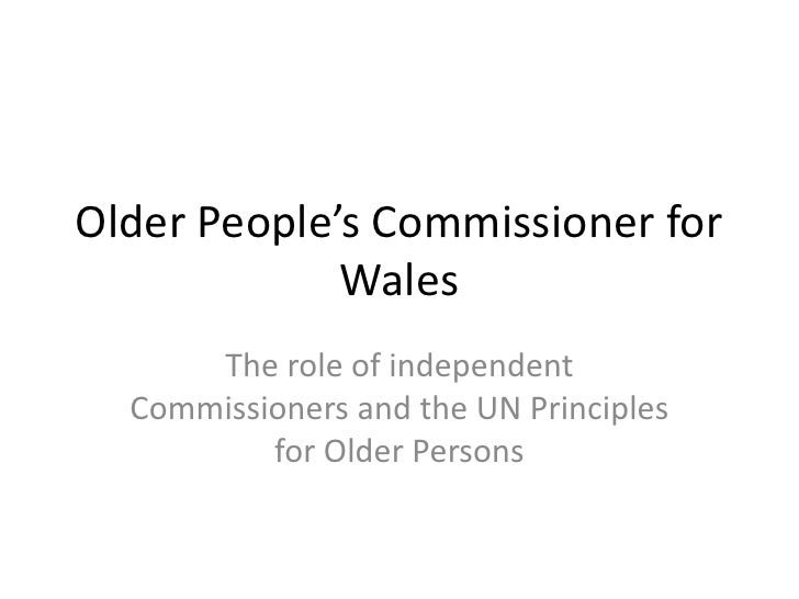 Older People's Commissioner for             Wales      The role of independent  Commissioners and the UN Principles       ...
