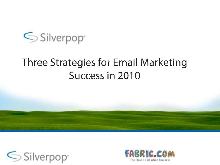 Three Strategies for Email Marketing Success in 2010<br />