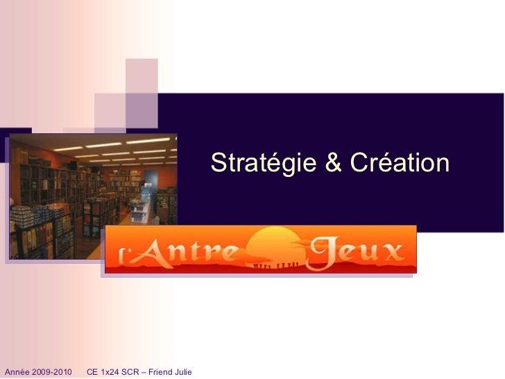 Stratégie & Création