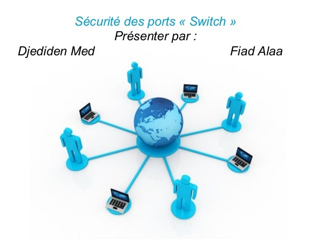 Pour plus de modèles : Modèles Powerpoint PPT gratuits Page 1 Free Powerpoint Templates Sécurité des ports « Switch » Prés...