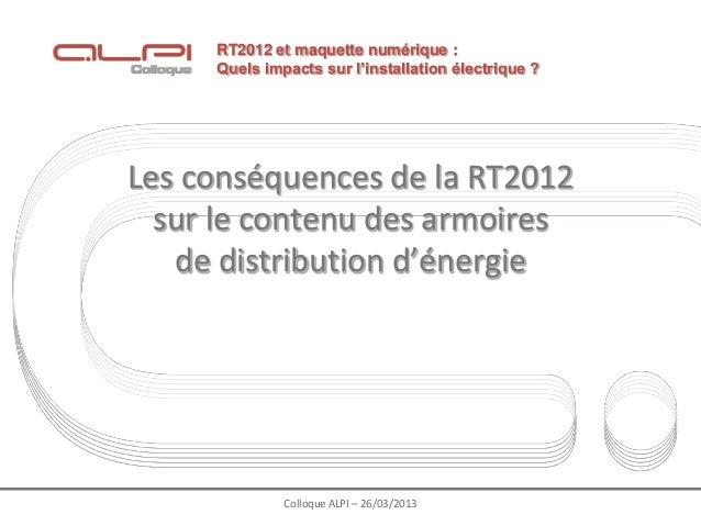 RT2012 et maquette numérique :     Quels impacts sur l'installation électrique ?Les conséquences de la RT2012  sur le cont...