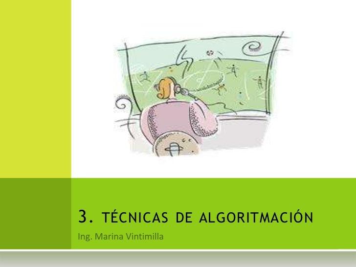 3. TÉCNICAS DE ALGORITMACIÓN