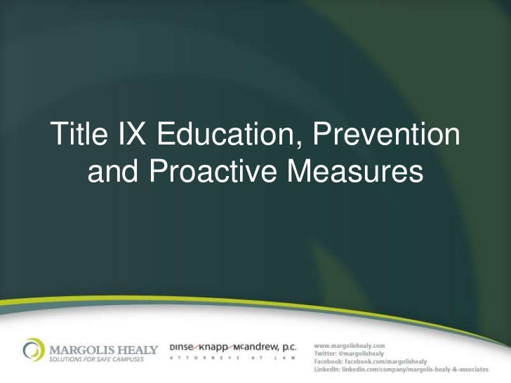 Title IX Education, Prevention   and Proactive Measures