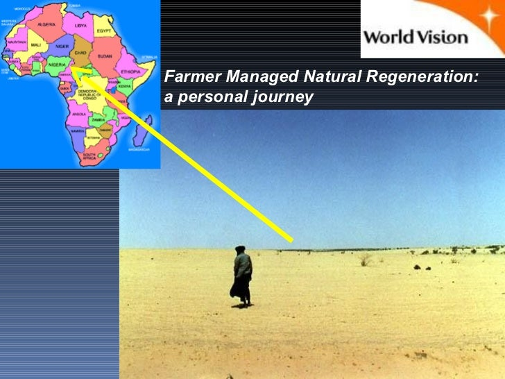Farmer Managed Natural Regeneration:a personal journey