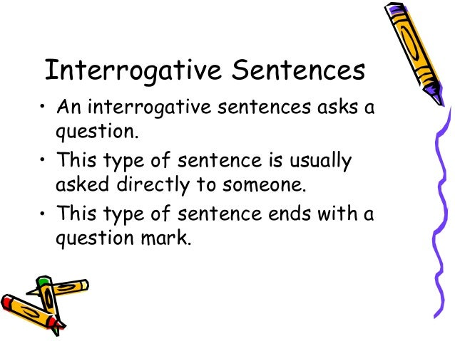 3 types of sentences ppt interrogative sentences ccuart Images
