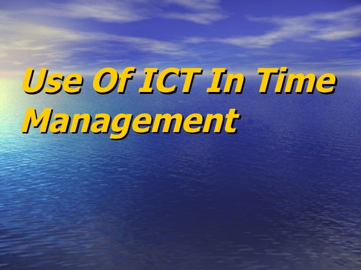 Use Of ICT In Time Management