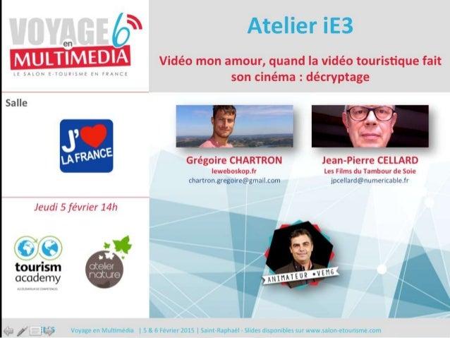 #VEM6 - Voyage en Multimédia 4 | 5 & 6 Février 2015 | Saint-Raphaël - Slides disponibles sur www.salon-etourisme.com