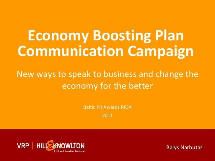 Economy Boosting Plan Communication Campaign New ways to speak to business and change the economy for the better Baltic PR...