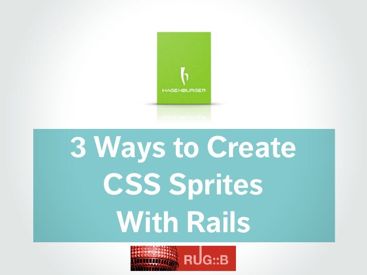 3 Ways to Create   CSS Sprites    With Rails