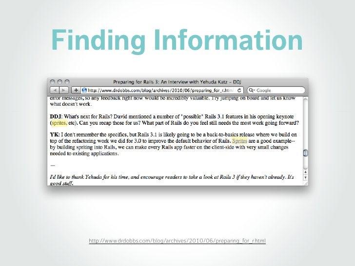 Few Information     http://blog.endpoint.com/2010/06/rails-3-at-railsconf-2010-code-goodness.html