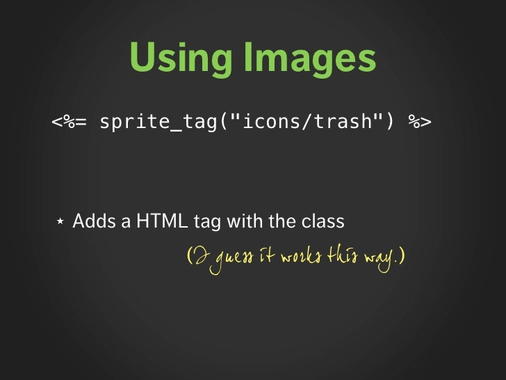 """Questions ★   Is it possible to pack CSS files? ★   Why """"icons/trash"""" if image_tag requires     """"icons/trash.png""""? ★   Whe..."""