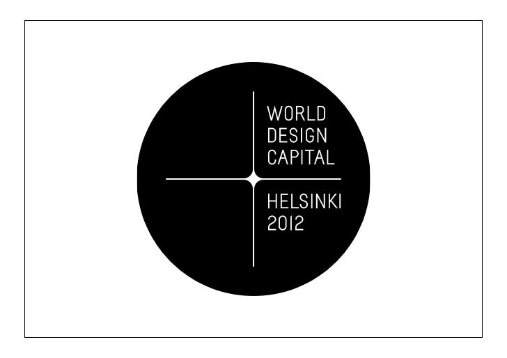 World Design Capital  World Design Capital™ is an initiative of the International  Council of Societies of Industrial Desi...