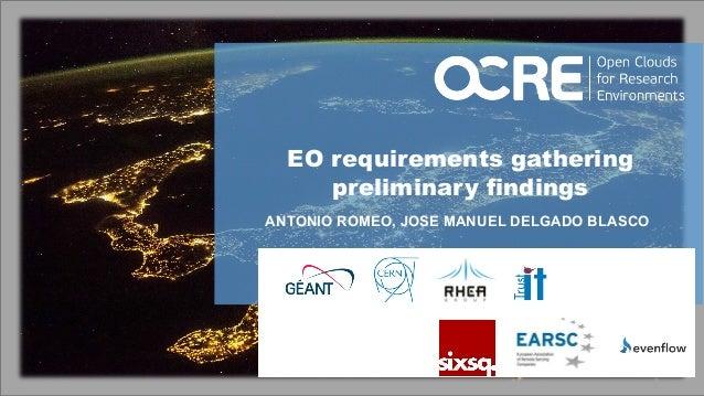 1 EO requirements gathering preliminary findings ANTONIO ROMEO, JOSE MANUEL DELGADO BLASCO