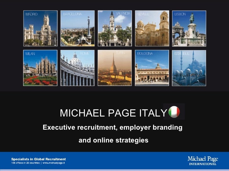 MICHAEL PAGE ITALY Executive recruitment, employer branding  and online strategies