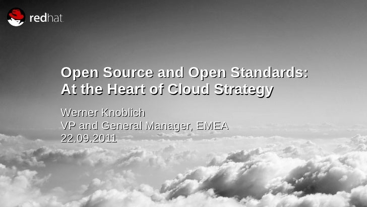 """""""The most powerful shift in EnterpriseOpen Source and Open Standards:At the Heart of Cloud StrategyComputing in the last d..."""