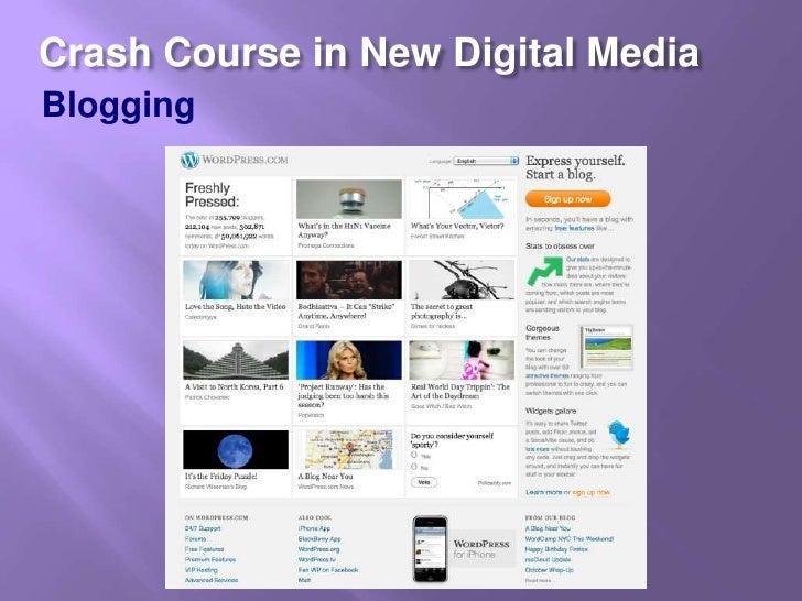 Crash Course in New Digital Media<br />Blogging<br />