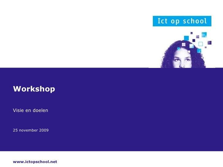 Workshop Visie en doelen