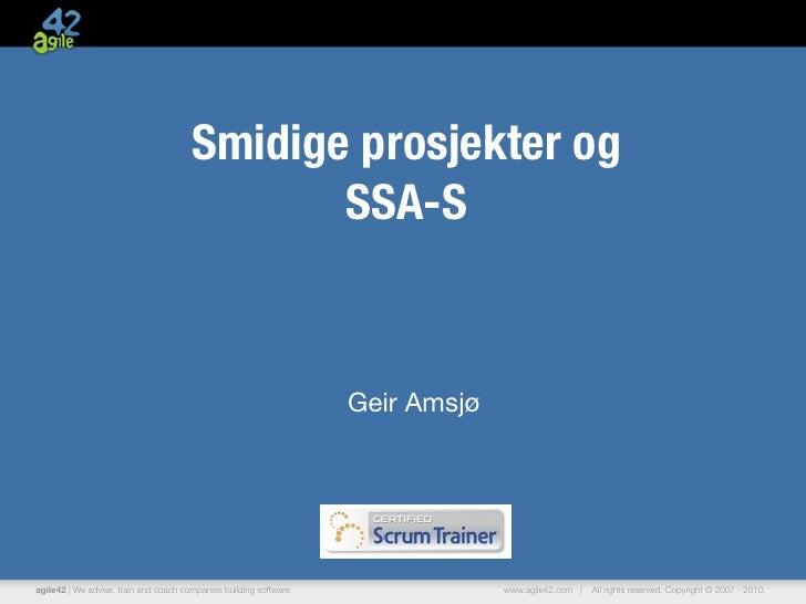 Smidige prosjekter og                                              SSA-S                                                  ...