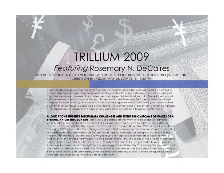 TRILLIUM 2009            Featuring Rosemary N. DeCaires WILL BE PRESENT AT A CRTC EVENT THAT WILL BE HELD AT THE UNIVERSIT...