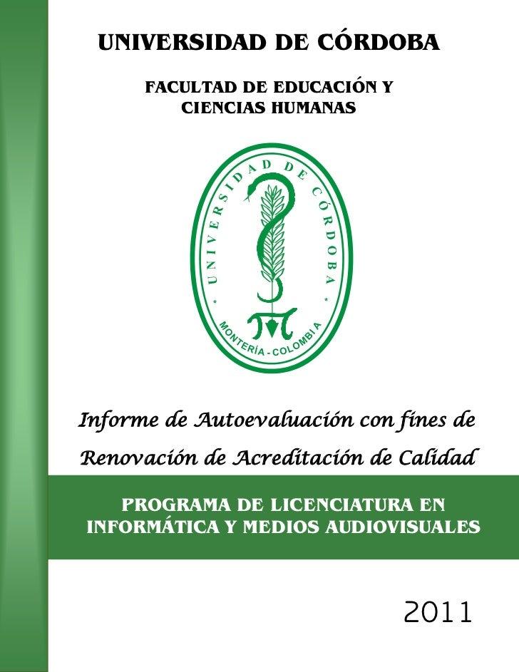 UNIVERSIDAD DE CÓRDOBA      FACULTAD DE EDUCACIÓN Y         CIENCIAS HUMANASInforme de Autoevaluación con fines deRenovaci...