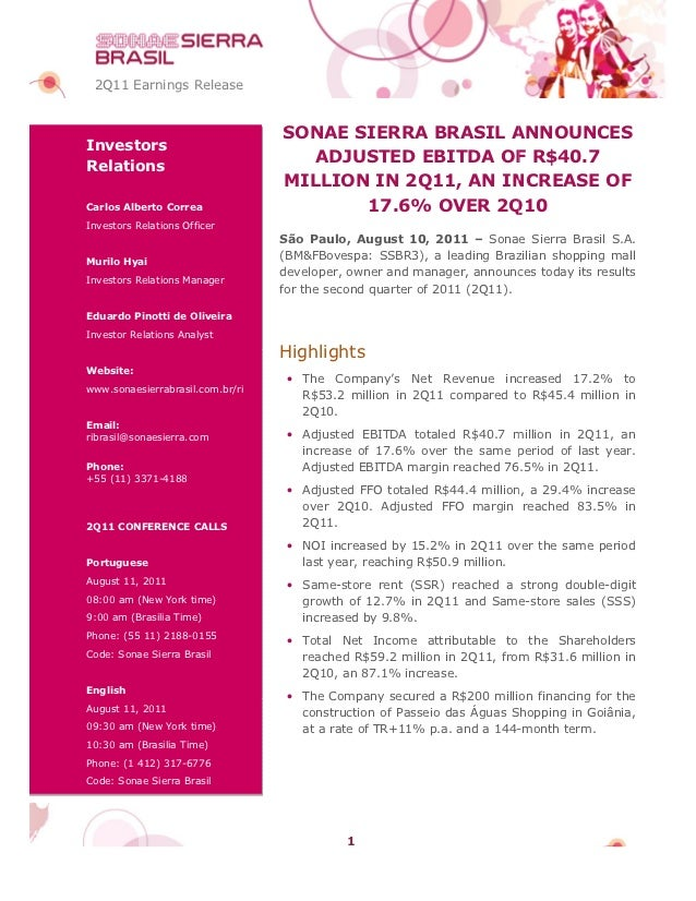 2Q11 Earnings Release                                  SONAE SIERRA BRASIL ANNOUNCESInvestorsRelations                    ...