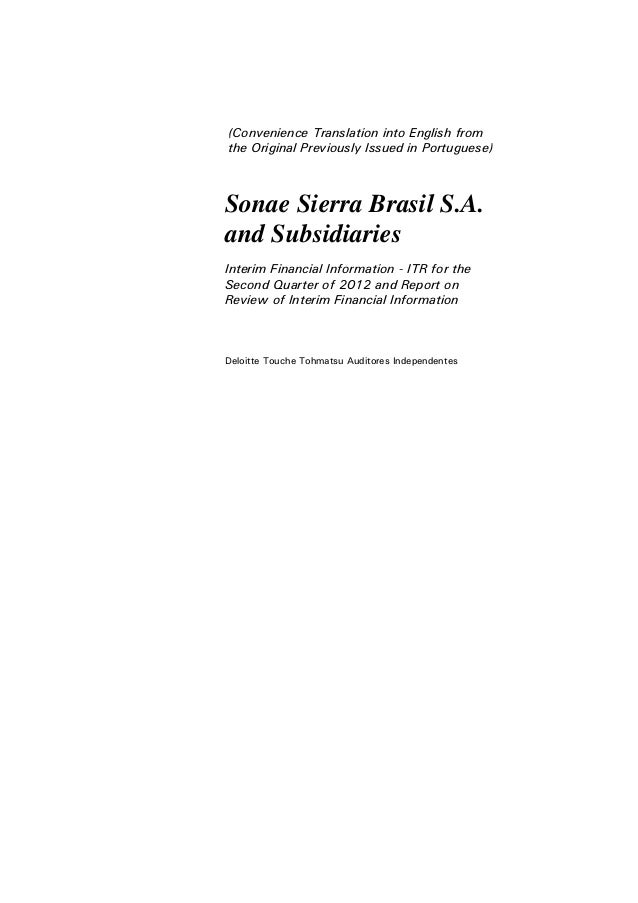 (Convenience Translation into English fromthe Original Previously Issued in Portuguese)Sonae Sierra Brasil S.A.and Subsidi...