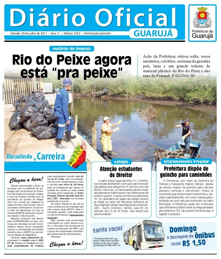Diário Oficial                        Sábado, 30 de julho de 2011 • Ano 11 • Edição: 2332 • Distribuição gratuita         ...