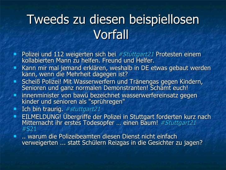 Tweeds zu diesen beispiellosen Vorfall  <ul><li>Polizei und 112 weigerten sich bei  #Stuttgart21  Protesten einem kollabie...
