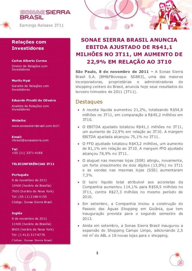 Earnings Release 3T11Relações com                       SONAE SIERRA BRASIL ANUNCIAInvestidores                         EB...