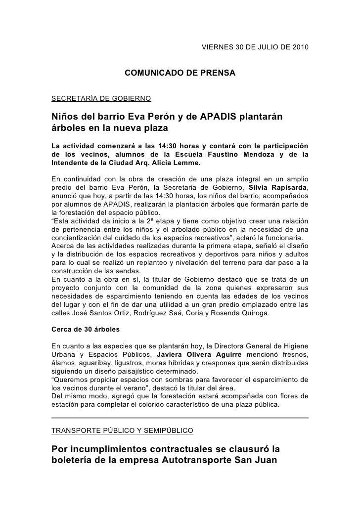 VIERNES 30 DE JULIO DE 2010                         COMUNICADO DE PRENSA  SECRETARÍA DE GOBIERNO  Niños del barrio Eva Per...