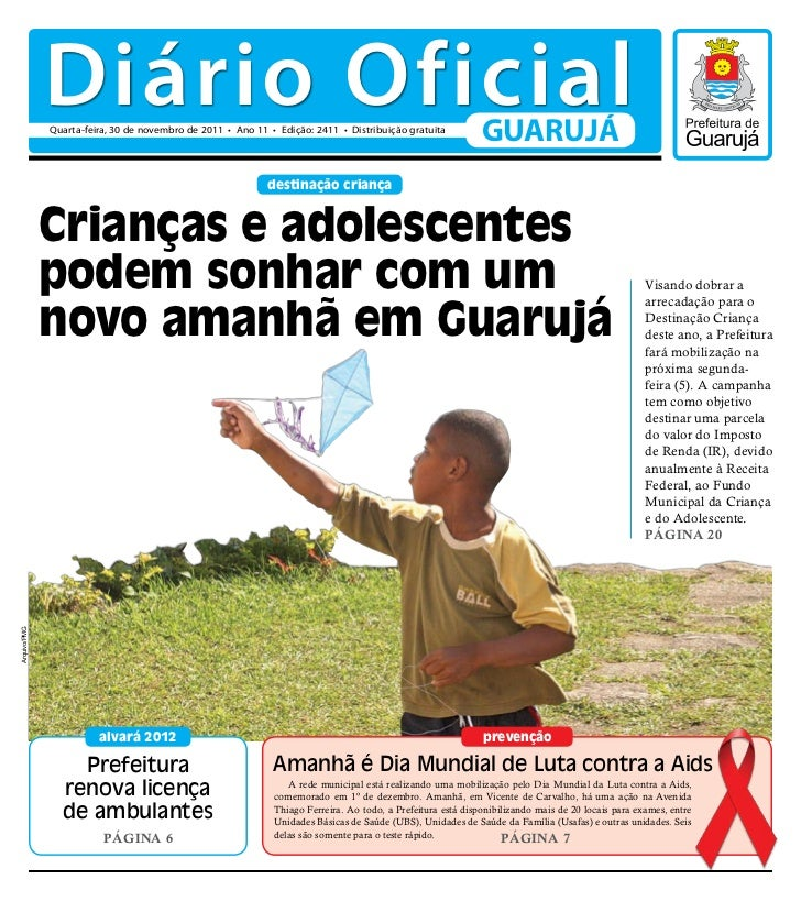 Diário Oficial              Quarta-feira, 30 de novembro de 2011 • Ano 11 • Edição: 2411 • Distribuição gratuita          ...