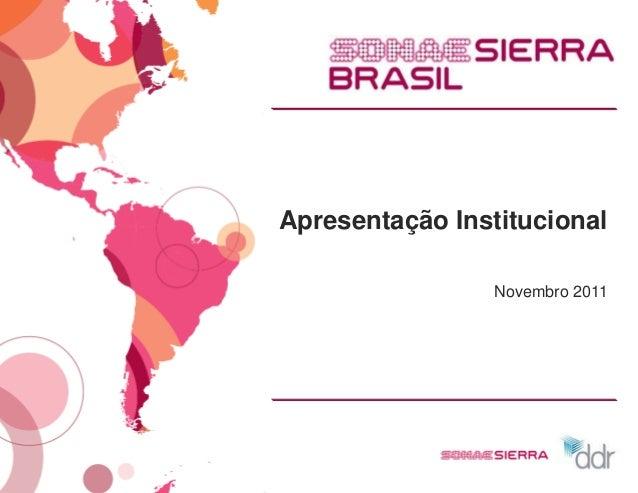 Apresentação Institucional                 Novembro 2011