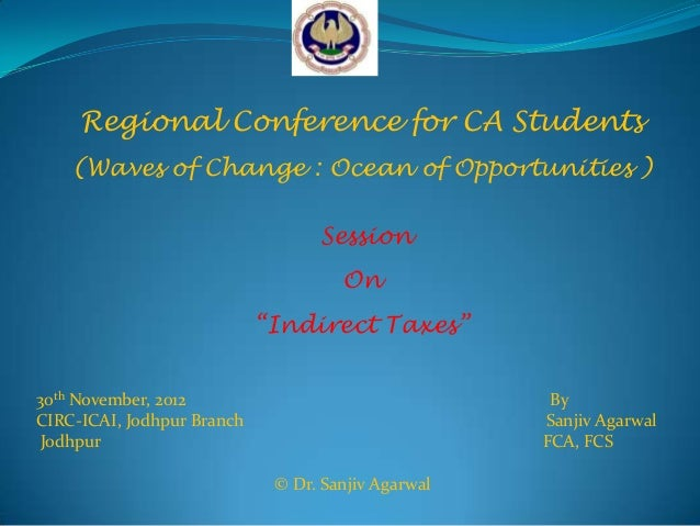 Regional Conference for CA Students    (Waves of Change : Ocean of Opportunities )                                  Sessio...