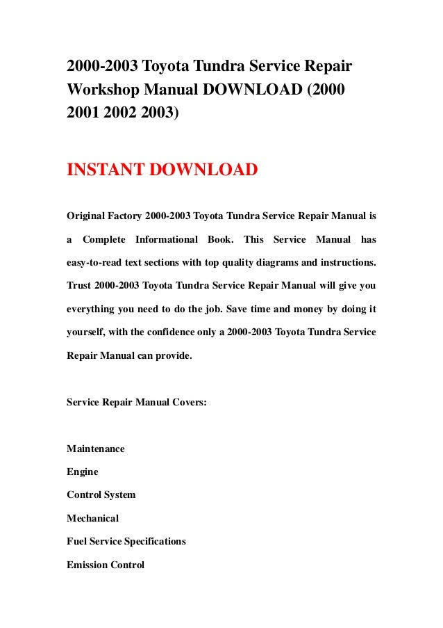2000 2003 toyota tundra service repair workshop manual download 2000 rh slideshare net 2006 toyota tundra factory repair manual 2001 toyota tundra factory repair manual