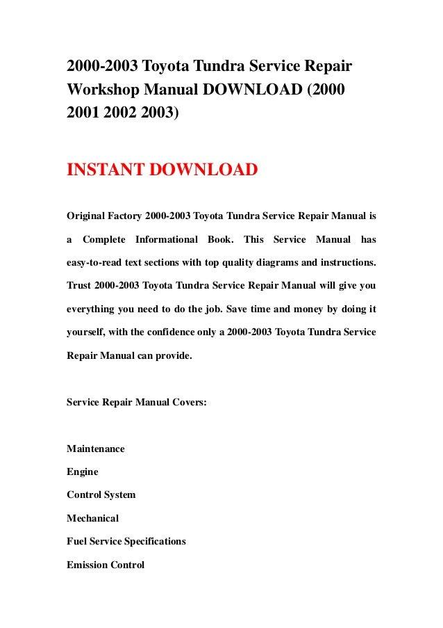 2000 2003 toyota tundra service repair workshop manual download 2000 rh slideshare net toyota tundra factory service manual 2004 toyota tundra factory service manual