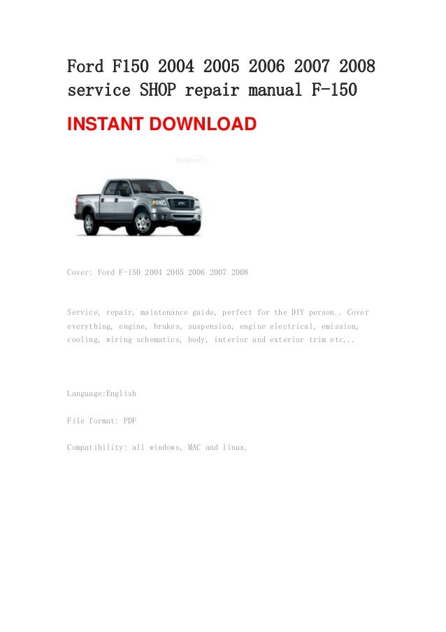 ford f150 2004 2005 2006 2007 2008 service shop repair manual f 150 rh slideshare net 2014 F-150 Manual Transmission 2008 f150 service manual pdf
