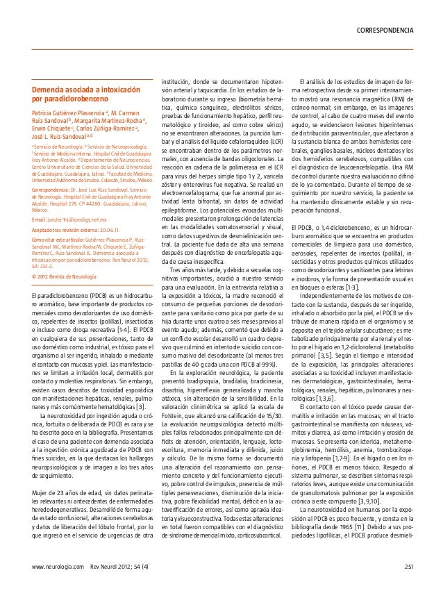 Correspondencia  Demencia asociada a intoxicación por paradiclorobenceno Patricia Gutiérrez-Plascencia a, M. Carmen Ruiz-S...
