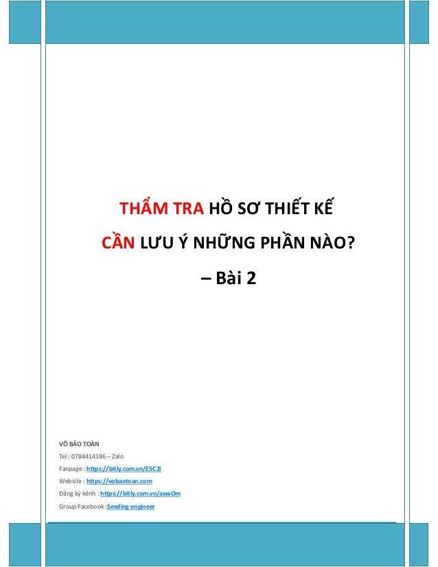 Page 1 of 14 KS.VÕ BẢO TOÀN – https://www.vobaotoan.com/ THẨM TRA HỒ SƠ THIẾT KẾ CẦN LƯU Ý NHỮNG PHẦN NÀO? – Bài 2 VÕ BẢO ...