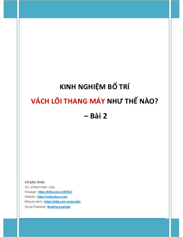 Page 1 of 11 KS.VÕ BẢO TOÀN – https://www.vobaotoan.com/ KINH NGHIỆM BỐ TRÍ VÁCH LÕI THANG MÁY NHƯ THẾ NÀO? – Bài 2 VÕ BẢO...