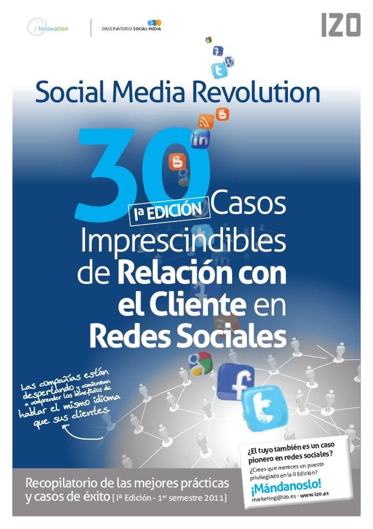 iInnovation Labs     observatorio social media   social Media revolution              30          Casos                Imp...