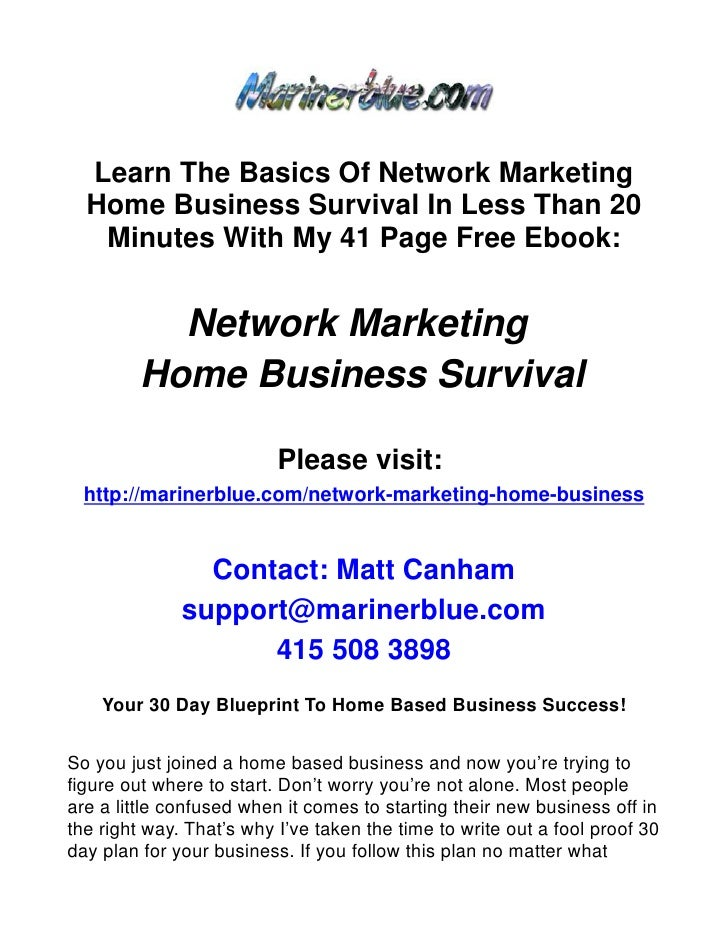 Your 30 day blueprint to home based business success learn the basics of network marketing home business survival in less than 20 minutes with my malvernweather Choice Image