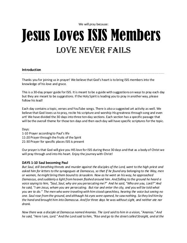 We will pray because: Jesus Loves ISIS Members love never fails Introduction _____________________________________________...