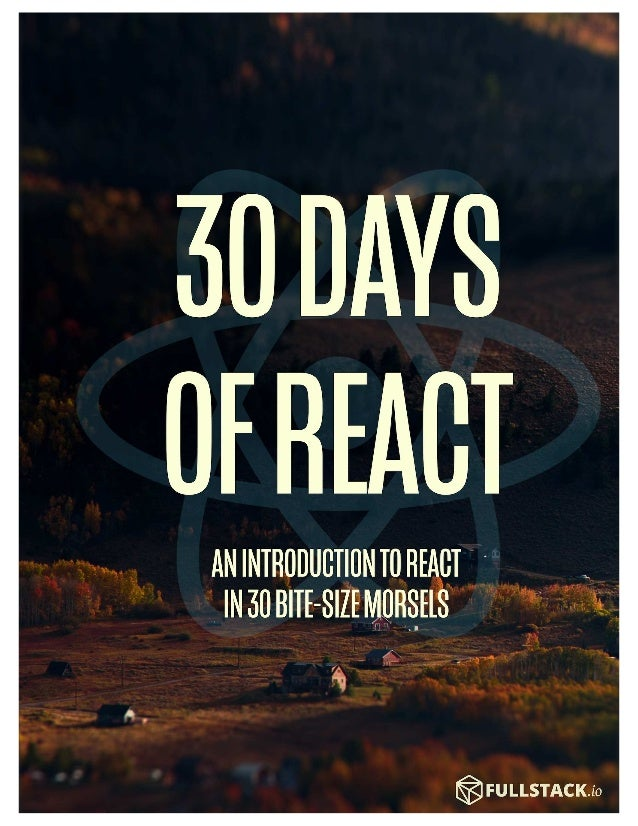 Edit this page on Github (https://github.com/fullstackreact/30-days-of-react/blob/day-1/post.md) What is React? Today, we'...
