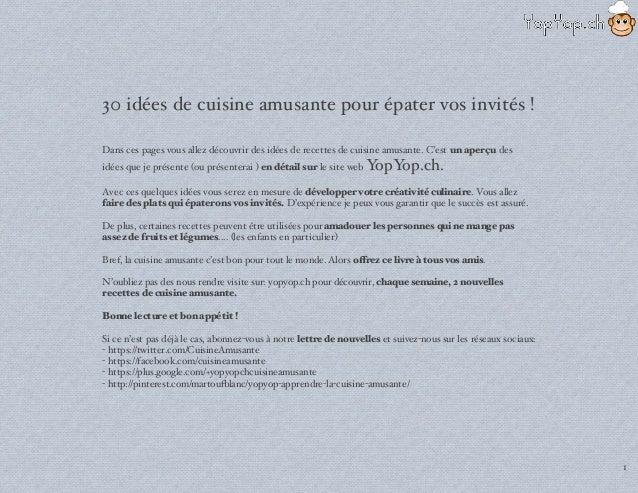 30 Ides De Recettes De Cuisine Amusante Pour Epater Vos Invites